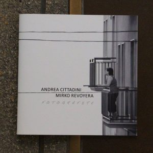 FOTOGRAFITE. Andrea Cittadini, Mirko Revoyera