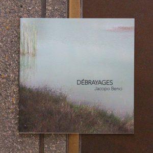 Débrayages. Jacopo Benci