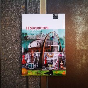 LE SUPERUTOPIE – TOYSCAPES