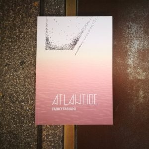 ATLANTIDE. Fabio Fabiani