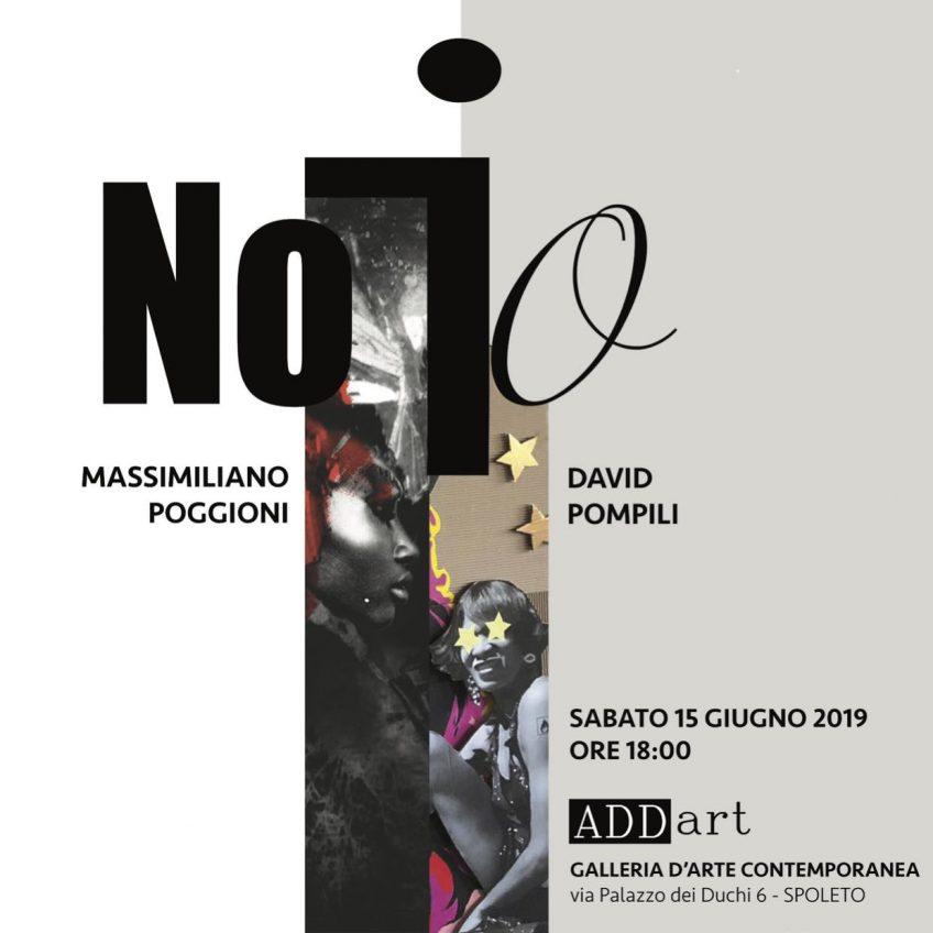 NO-IO | Massimiliano Poggioni – David Pompili