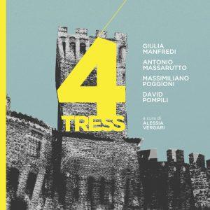 4TRESS – Giulia Manfredi, Antonio Massarutto, Massimiliamo Poggioni, David Pompili